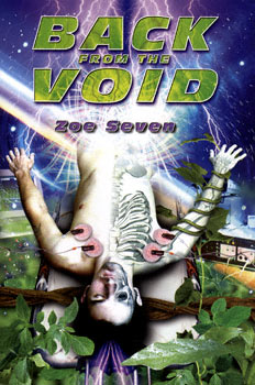 Back from the Void, Seven, Zoe