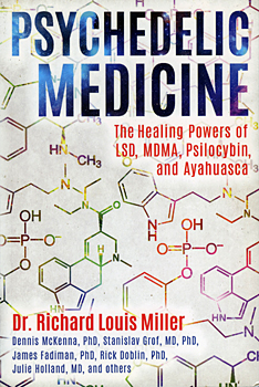 psychedelic medicine the healing powers of lsd mdma psilocybin and ayahuasca